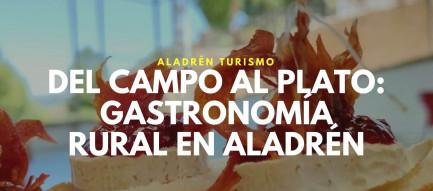 Del Campo al Plato_ gastronomía rural en Aladrén cariñena